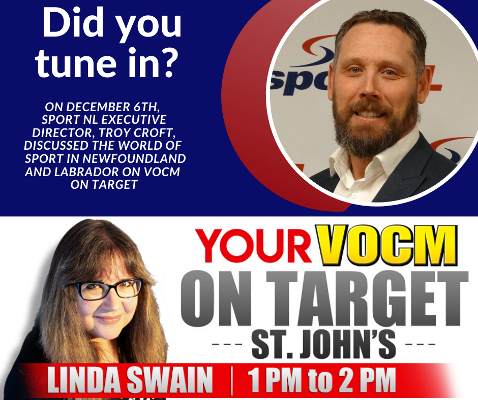 Executive Director, Troy Croft, speaks to VOCM On Target discussing Sport in NL