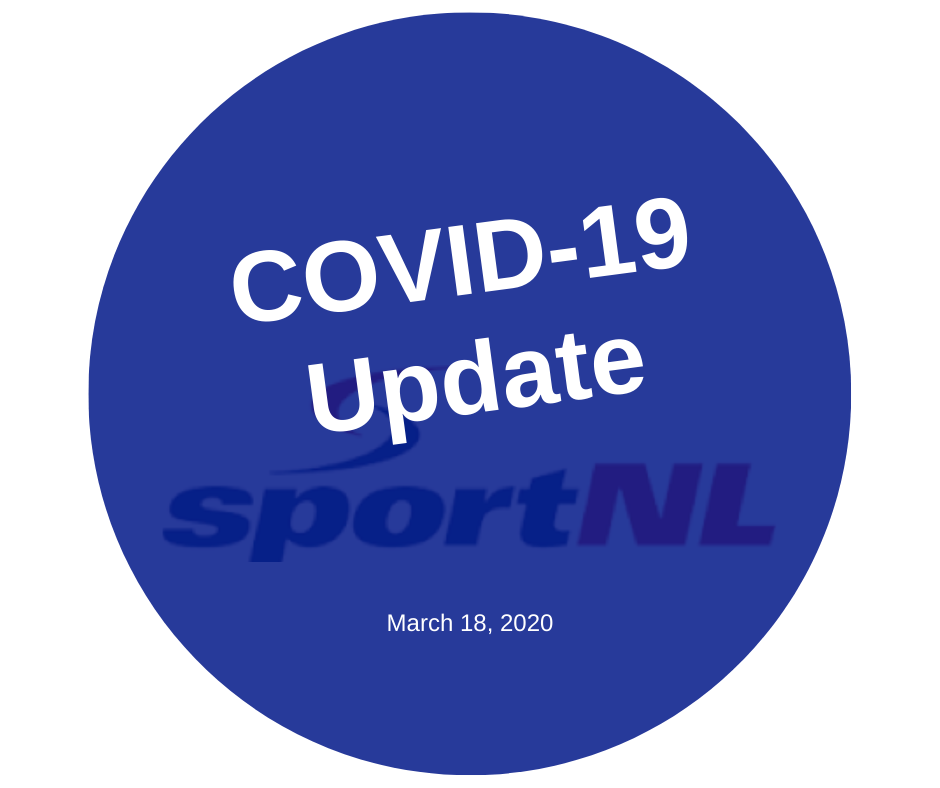 Sport NL COVID-19 Update March 18, 2020