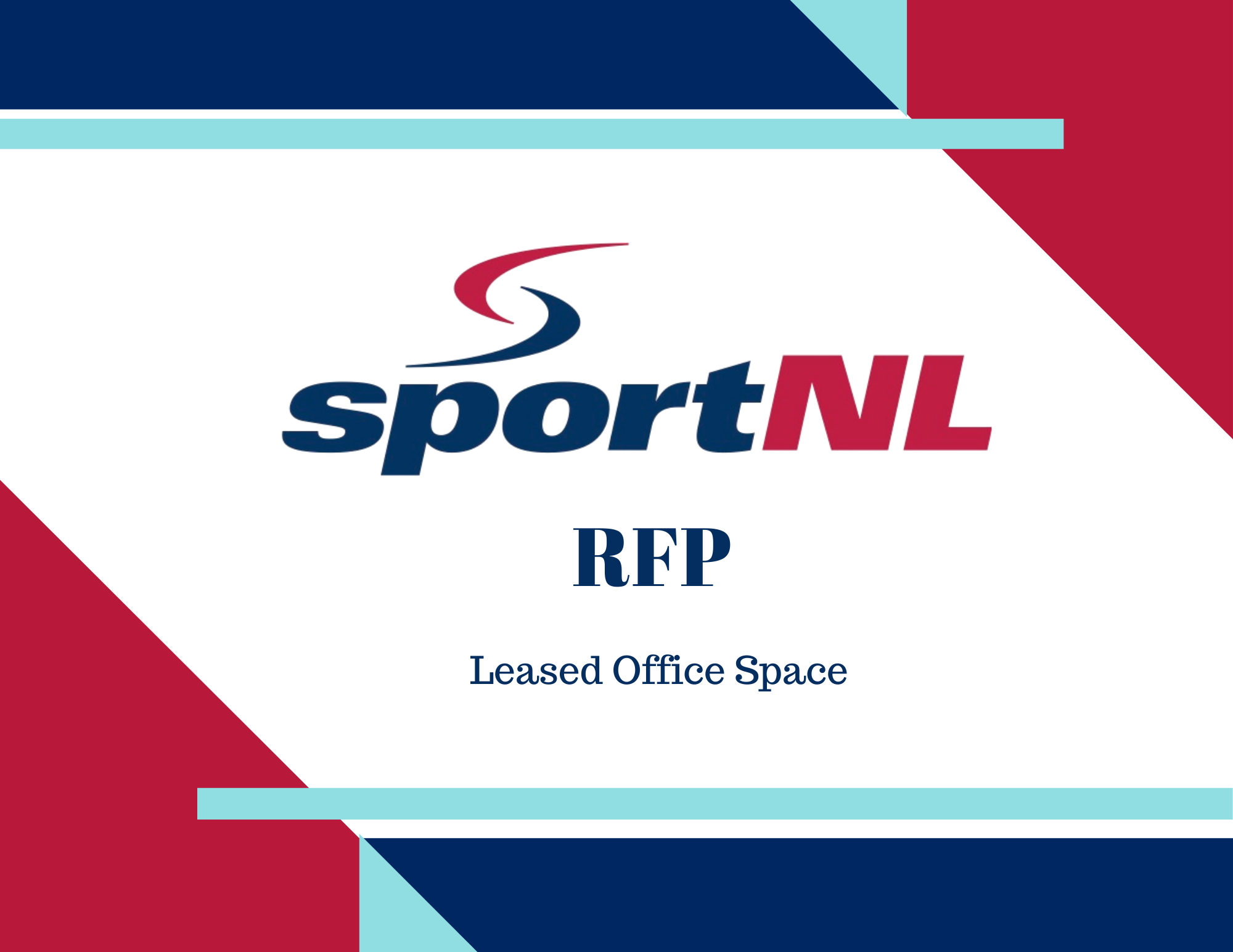 SPORT NEWFOUNDLAND AND LABRADOR – RFP FOR THE PROVISION OF LEASED OFFICE SPACE